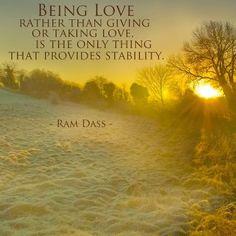~Ram Dass