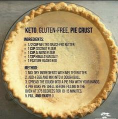 Keto Gluten Free Pie Crust Almond and Coconut Flour Desserts Keto, Gluten Free Desserts, Keto Snacks, Gluten Free Recipes, Low Carb Recipes, Cooking Recipes, Diet Recipes, Diet Meals, Keto Foods