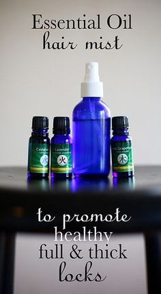 Essential Oil Hair Mist Just a few sprays each day to help promote full and thick locks