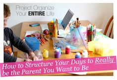 Modern Parents Messy Kids: POYEL: Examining Our Daily Routines