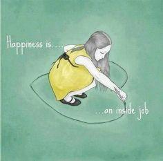 Te mit gondolsz? A boldogság belső munka... és bizony néha sokat kell érte tennünk.  Ahogy látjuk a világot, a világ is úgy lát minket...