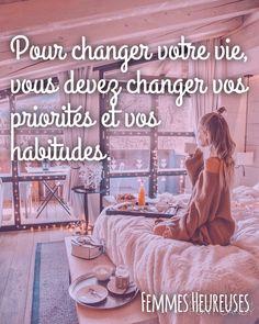 Si vous faites ce que vous avez toujours fait alors rien ne changera.