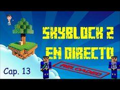 Serie Minecraft Skyblock 2 - En directo - Reloaded - Cap 13