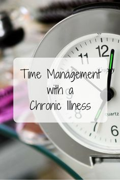 Time management with a chronic illness so super important, so come and read my TOP 3 TIPS for how to manage your time with a chronic illness!