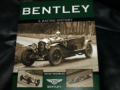 Published to celebrate the anniversary of Bentley's motor racing debut at Brooklands, this story of British heroism, sporting success and engineering endeavour is vividly told by an author who is an expert on the period. Le Mans, Bentley Blower, Bentley Motors, David, Antique Cars, Racing, History, Ebay, Books