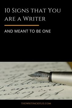 10 Signs that You are a Writer: and Meant to Be One