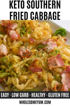 Keto Southern Fried Cabbage Recipe with Bacon - See how to make fried cabbage with just 5 ingredients! This keto Southern fried cabbage recipe with bacon is super flavorful and a total crowd pleaser. #keto #ketodiet #glutenfree #healthy #lowcarb #Wholesomeyum #dinner #lunch #paleo #whole30