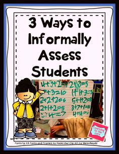 3 Ways to Informally Assess Primary Students