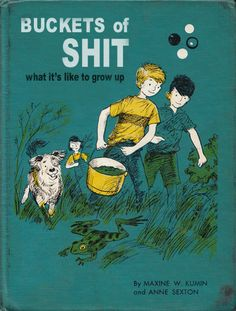 'Buckets of Shit - What it's like to grow up', WTF! Funny Vintage Book Covers.