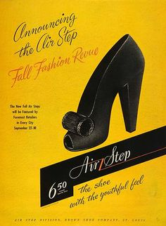Introducing the Air Step Fall Fashion Revue. 1940s shoe ad!