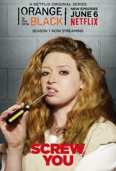 "Orange is the New Black Poster  ""Screw You"" - Serienposter zu Orange is the New Black. Es zeigt Natasha Lyonne in ihrer Rolle als Nicky Nichols."