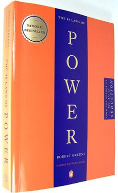 The 48 Laws of Power. I've actually had lunch with the author, Robert Greene. One very, very bright man.