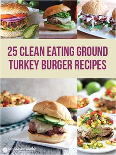 25 of the Best Clean Eating Ground Turkey Burger Recipes