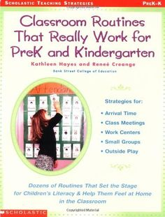 Classroom Routines That Really Work for Pre-K and Kindergarten: Dozens of Other Routines That Set the Stage for Children's Literacy & Help Them Feel At Home in the Classroom by Renee Creange. $11.00. http://yourdailydream.org/showme/dpmso/0m5s9o0j0a2e9a2f8h2o.html. Everything you need to set up and manage the best routines and practices for young learners. From shared reading to snack time, literacy centers to outdoor play, this book provides ...