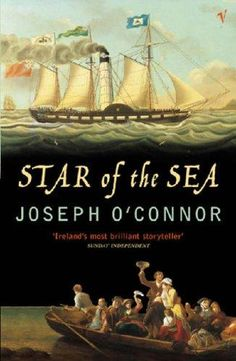 In Irish author Joseph O'Connor released the historical novel Star of the Sea, combining fact and fiction in an innovative way to create a tale – a collective biography – depicting the harrow… Thriller, Books To Read, My Books, Modern Books, Page Turner, Historical Fiction, Fiction Books, Audio Books, The Book