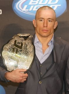 And you can marry my daughter.  Georges St. Pierre