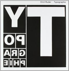Typographie: A Manual of Design by Emil Ruder,http://www.amazon.com/dp/3721200438/ref=cm_sw_r_pi_dp_BCXQsb19A1YXKNK8