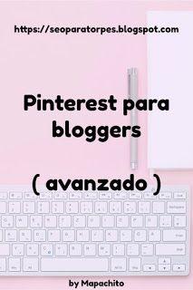 SEO Para Torpes: SEO para Pinterest y Pinterest para SEO 2017