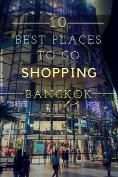 Bangkok is awesome for shopping with its many fantastic shopping malls and markets. Check out this shopping guide to Bangkok with all the best places to go shopping in Bangkok! Bangkok Itinerary, Bangkok Travel Guide, Thailand Shopping, Thailand Travel Tips, Asia Travel, Croatia Travel, Hawaii Travel, Italy Travel, Backpacking Thailand
