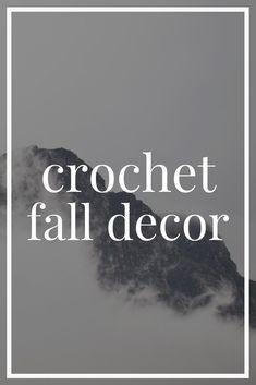 Crochet Fall Decor
