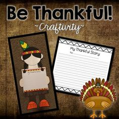 """Your students will love writing about what they are thankful for with this fun """"Be Thankful"""" craftivity! Thanksgiving Writing, Thanksgiving Activities, Thanksgiving Crafts, School Holidays, Classroom Activities, Teacher Newsletter, Native Americans, Geography, Art Projects"""