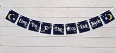 Baby shower banner Love You to the Moon and Back by RedBirdBanners
