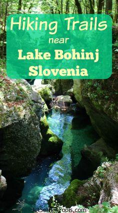 Hiking Trails Near Lake Bohinj, Slovenia Mostnica Gorge hikinggear Backpacking Tips, Hiking Tips, Hiking Gear, Visit Slovenia, Slovenia Travel, Outdoor Reisen, Bohinj, Poland Travel, Holiday Places