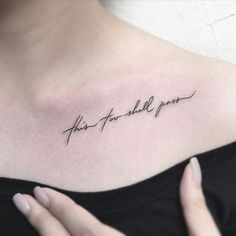 This Too Shall Pass Quote Tattoo #TattooIdeasQuote