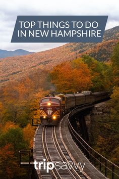 The 20 Top Things to Do in New Hampshire