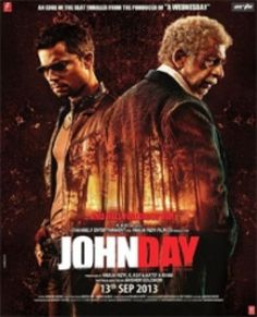 Latest updates on John Day Movie Review Wishesh, Hindi John Day Movie Review Wishesh, Hindi JohnDay Movie Review, JohnDay Movie Review Wishesh, John Day Movie Review, JohnDay Movie Review, JohnDay Hindi Movie Review, John Day Hindi Movie Review, JohnDay Movie Review And Rating, JohnDay Movie Review, JohnDay Movie Rating, JohnDay Review, JohnDay Rating, JohnDay movie wallpapers, JohnDay movie Photsos, Naseeruddin Shah John Day Movie Review, Naseeruddin Shah John Day Review.