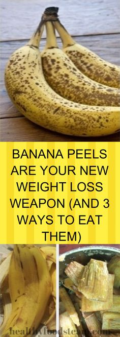 BANANA PEELS ARE YOUR NEW WEIGHT LOSS WEAPON (AND 3 WAYS TO EAT THEM) Healthy Treats, Healthy Foods, Healthy Recipes, Banana Uses, Snack Recipes, Dessert Recipes, Lose Weight, Weight Loss, Healthier You