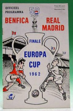 Benfica 5 Real Madrid 3 in May 1962 in Amsterdam. The programme cover for the European Cup Final. Pure Football, Gifts For Football Fans, Retro Football, Football Design, World Football, Vintage Football, European Football, Football Soccer, School Football
