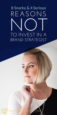 8 snarky and 4 serious reasons NOT to hire a brand strategist for your creative business by Kaye Putnam Brand Archetypes, Brand Strategist, Brand Identity, Visual Identity, Brand Building, Build Your Brand, Online Entrepreneur, Starting Your Own Business