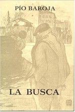 La busca – Pío Baroja