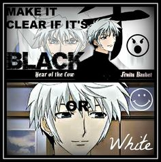 """~~~~Hatsuharu Sohma~~~~""Make it clear if it's black or white.""~~~~♥♥♥♥♥♥♥♥"""