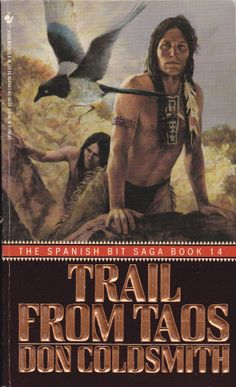 Book 14 of the Spanish Bit Saga - Trail from Taos