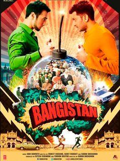 Bangistan [7-Aug-2015]  Genres: #Comedy Lead Actors: Riteish Deshmukh, Pulkit Samrat, Jacqueline Fernandez Director: Karan Anshuman