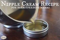 Breastfeeding Nipple Cream Recipe | The Elliott Homestead
