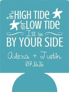 High Tide Or Low Wedding Koozies Beach Party Favors 1116323985