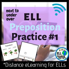 ELL Preposition Practice Distance Learning by ELL Breaking Barriers Preposition Activities, Learning Resources, Classroom Activities, Student Learning, Teacher Resources, Esl Resources, Teaching Ideas, Teaching Character Traits, Prepositions