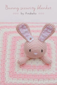 Bunny Security Blanket | 29 Unbelievably Cool Things You Can Crochet For A Baby