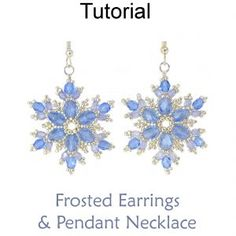 Beaded Frosted Snowflake Earrings and Pendant Necklace Downloadable Beading Pattern Tutorial by Cara Landry with Simple Bead Patterns