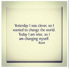 Today I am wiser...