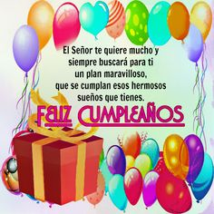 Imagenes Con Frases Bonitas Para Desear Un Feliz Cumpleaños Happy Birthday Wishes Photos, Birthday Wishes For Kids, Husband Birthday, Happy Birthday Cards, Spanish Birthday Cards, Congratulations, Birthdays, Entertaining, Thoughts
