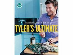 Tyler's Ultimate (Hardcover) by Florence, Tyler at Food Network Store