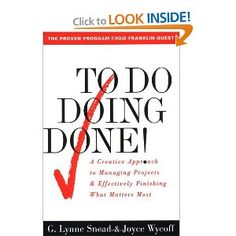 To Do Doing Done: A Creative Approach To Managing Projects & Effectively…