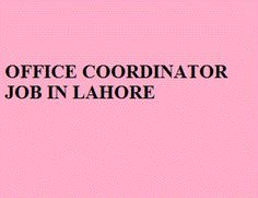 Apply at http://www.jobspumpkin.com/submit-resume.html Position: Officer Coordinator , Salary: 20000-25000, Gender: Female, Qualification: Graduation, Experience: 2 years of managing office, City: Lahore .