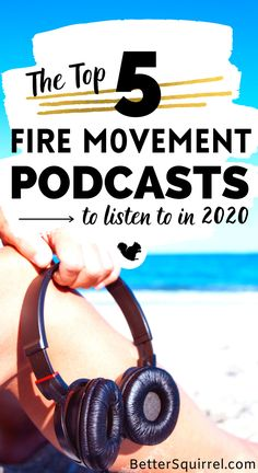 These are the best FIRE Movement podcasts to listen to if you're pursuing FIRE (financial independence retire early). These excellent podcasts are the best place to find tips on how to achieve financial independence and early retirement! #firemovement #financialindependence #retireearlytips Quitting Your Job, Money Talks, Early Retirement, Money Management, Personal Finance, The Good Place, Saving Money, Budgeting, Investing