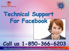 Is Technical Support For Facebook better than average in each term 1-850-316-4893?  Just give a ring at 1-850-316-4893 and get to know about the upsides of Technical Support For Facebook in the following manner:- • Want to know the benefits of Facebook lite app. • Privacy settings issues can be fixed. • Want to use profile picture login. For more information visit: http://www.monktech.net/facebook-technical-support-number.html""