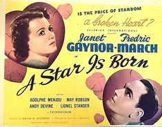 """Janet Gaynor, Fredric March -- A Star is Born, 1937 The ORIGINAL and the best! """"Do you mind if I take just one more look? Classic Movie Posters, Classic Movies, David O Selznick, Andy Devine, Janet Gaynor, Fredric March, Sad Movies, Saddest Movies, Musica"""